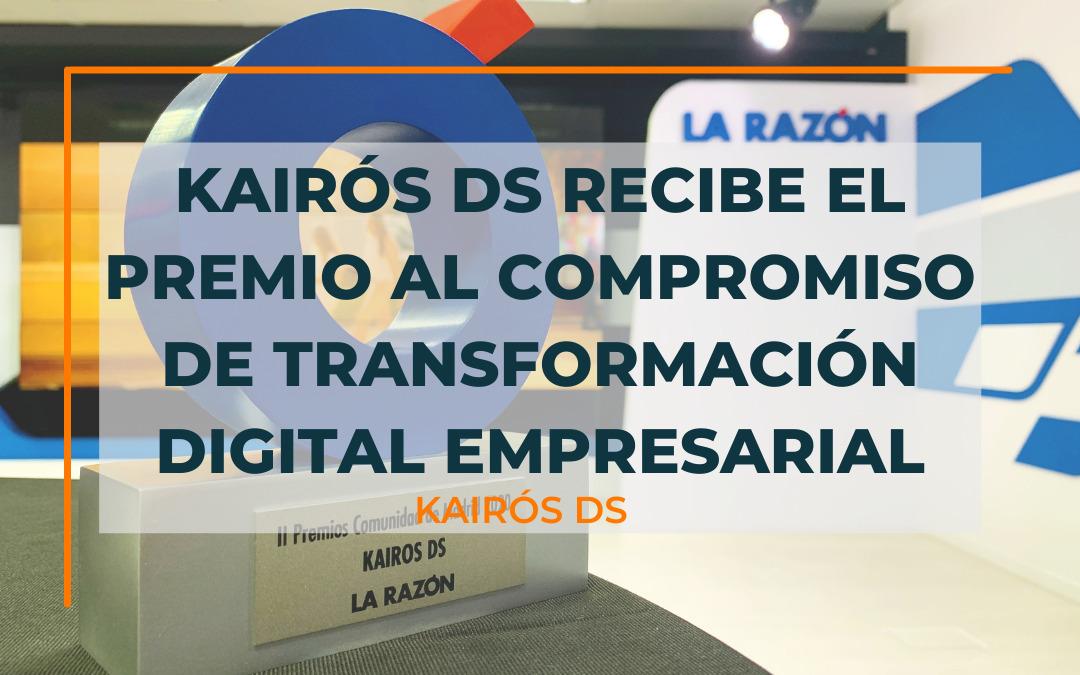 Post Kairós DS recibe el premio al Compromiso de Transformación Digital Empresarial Blog Kairós DS