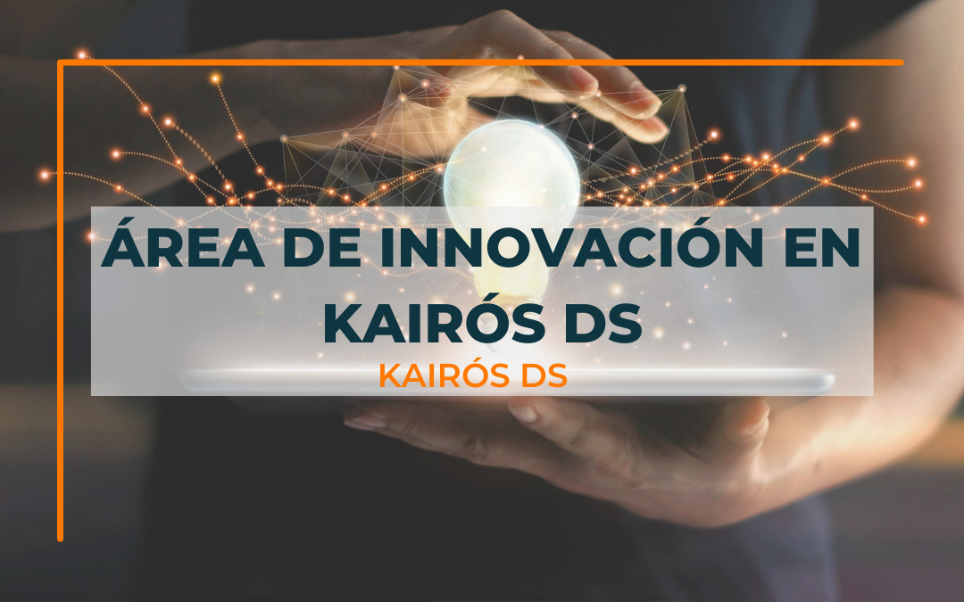 Post Área de Innovación en Kairós DS Blog Kairós DS